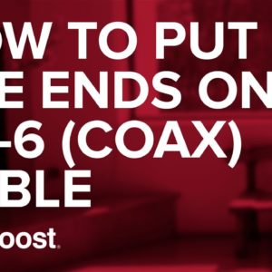 How to put the ends or connectors on RG-6 cable   weBoost