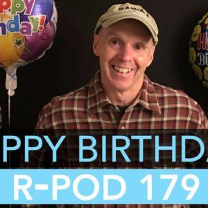 R-Pod 179 - 1st Birthday Review