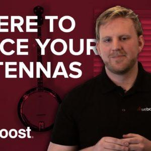 Where should I install my antennas? | weBoost