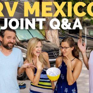 RV Mexico Q&A ?? Is RVing Mexico A Good Idea? | RVers Travel Inspiration