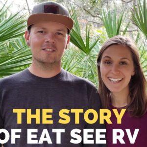 Becoming Eat See RV Choosing RV Life & Full Time RV Living