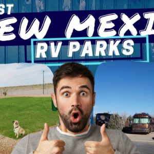 Best New Mexico RV Parks | We Speak RV