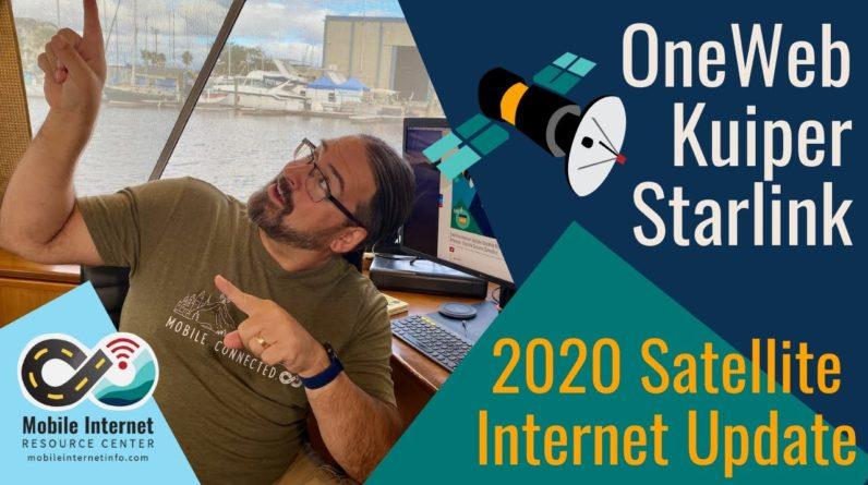 Mobile Satellite Internet Update: OneWeb, Amazon Kuiper and SpaceX Starlink