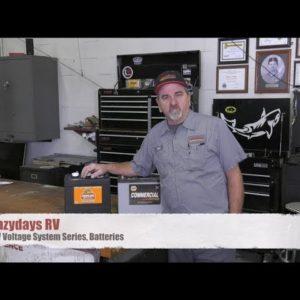 RV Voltage System Series - Batteries   Lazydays RV Service
