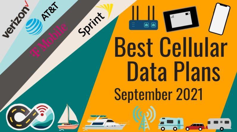 BEST Cellular Data Plans for RV Mobile Internet - Lots of Hotspot Data (Sept 2021)