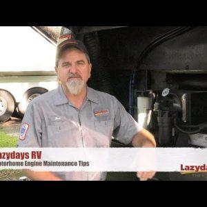 Motorhome Engine Maintenance Tips from Lazydays RV
