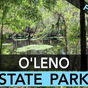 O'Leno State Park, Florida - Campground Review